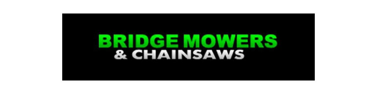 Bridge Mowers and Chainsaws